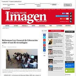 Reforman Ley General de Educación sobre el uso de tecnologías