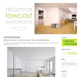 Reformas Low Cost en Barcelona: Reforma interior Low Cost en Ibiza