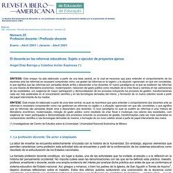 El docente en las reformas educativas: Sujeto o ejecutor de proyectos ajenos