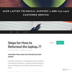 Acer Laptop Technical Support 1-888-712-1422 Customer Service