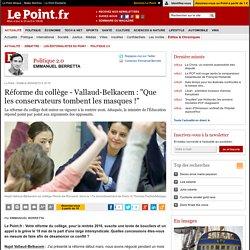 """Réforme du collège - Vallaud-Belkacem : """"Que les conservateurs tombent les masques !"""""""