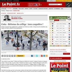 Cotta - Réforme du collège : tous coupables !