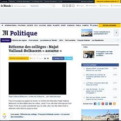 Réforme des collèges: Najat Vallaud-Belkacem «assume»