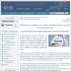 Réforme du système de Santé - Comparaison européenne - IREF Europe