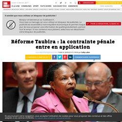 Réforme Taubira: la contrainte pénale entre en application - Sud Ouest.fr