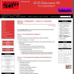 Réforme « Collège 2016 » - texte n°2 : documents officiels - SUD éduc 89