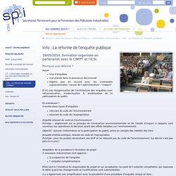 Info - La réforme de l'enquête publique - SPPPI Paca