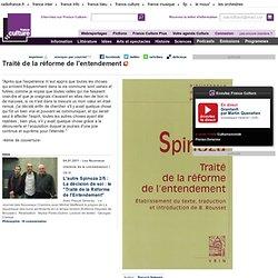 Traité de la réforme de l'entendement , de Baruch Spinoza