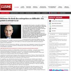 Réforme du droit des entreprises en difficulté : les points à retenir (1/2)