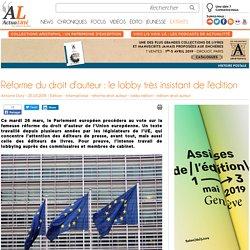 Réforme du droit d'auteur : le lobby très insistant de l'édition