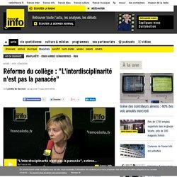 """Réforme du collège : """"L'interdisciplinarité n'est pas la panacée"""""""
