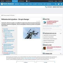 Doc.3 Réforme de la justice - Ce qui change - Droit-Finances