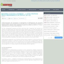 Réforme d'Action Logement : L'ACAD propose trois amendements au projet de loi