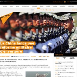 La Chine lance une réforme militaire d'envergure
