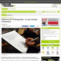 Réforme de l'orthographe : ce qui change réellement - 04/02/2016