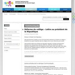 Réforme du collège - Lettre au président de la République