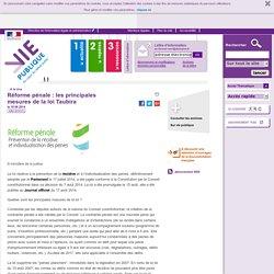 Réforme pénale : les principales mesures de la loi Taubira, . A la une, vie-publique.fr