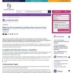 Réforme de la protection juridique des mineurs et des majeurs