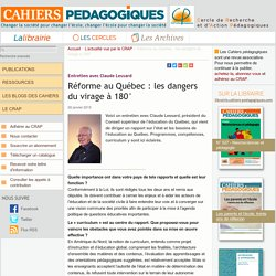 Réforme au Québec : les dangers du virage à 180°