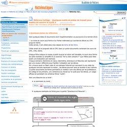 Réforme Collège - Quelques outils et pistes de travail pour mettre en oeuvre le Cycle 3 - Page 5/5 - Mathématiques
