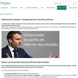 Reforme des retraites du gouvernement Macron - Retraite.com
