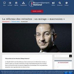 La réforme des retraites : un mirage « macronien »