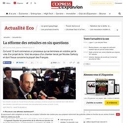 La réforme des retraites en six questions - LExpress.fr