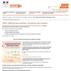 18/12 - Réforme des retraites: les points clés à retenir