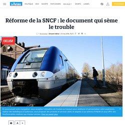 Réforme de la SNCF : le document qui sème le trouble