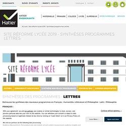 Site réforme lycée 2019 - Synthèses programmes Lettres