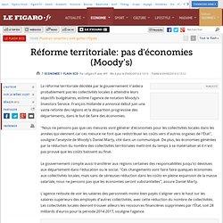 Réforme territoriale: pas d'économies (Moody's)