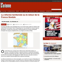 La r?forme territoriale ou le retour de la France f?odale