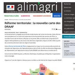 MAAF 04/01/16 Réforme territoriale : la nouvelle carte des DRAAF