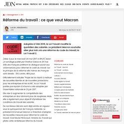 Réforme du travail: ce que veut Macron