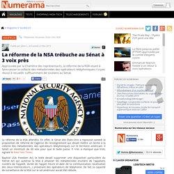 La réforme de la NSA trébuche au Sénat à 3 voix près