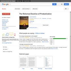 The Reformed Doctrine of Predestination - Loraine Boettner