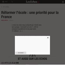 Réformer l'école: une priorité pour la France - Les Echos