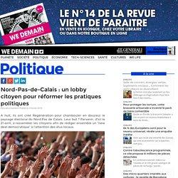 Nord-Pas-de-Calais : un lobby citoyen pour réformer les pratiques politiques