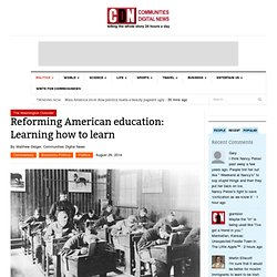 Reforming American education: Learning how to learn
