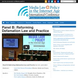 Panel B: Reforming Defamation Law and Practice