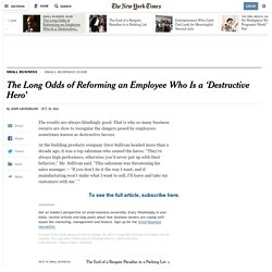 Reforming-Employees-Who-Are-Destructive-Heroes