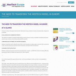 Reforming Healthcare in Europe - The Need to Transform the Medtech Model in Europe