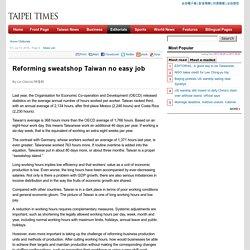 Reforming sweatshop Taiwan no easy job