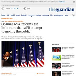 Obama's NSA 'reforms' are little more than a PR attempt to mollify the public