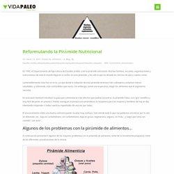 Reformulando la Pirámide Nutricional - Vida Paleo
