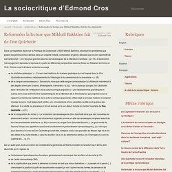Reformuler la lecture que Mikhaïl Bakhtine fait de Don Quichotte - La sociocritique d'Edmond Cros