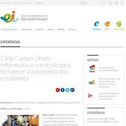 Cieja Campo Limpo reformulou o currículo para fortalecer a autonomia dos estudantes
