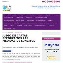 JUEGO DE CARTAS. REFORZAMOS LAS MEDIDAS DE LONGITUD - AULA PT
