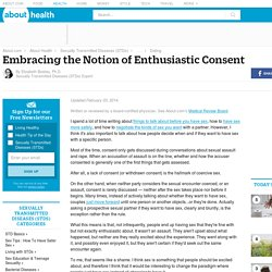Reframing Sexual Behavior In Terms of Enthusiastic Consent