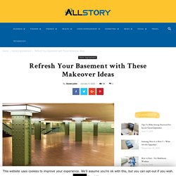 Refresh Your Basement with These Makeover Ideas